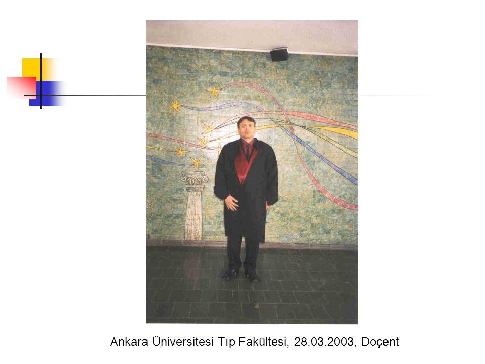 Ankara Üniversitesi Tıp Fakültesi, 28.03.2003, Doçent