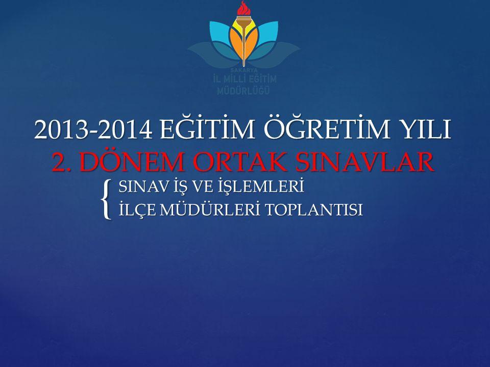 { 2013-2014 EĞİTİM ÖĞRETİM YILI 2.
