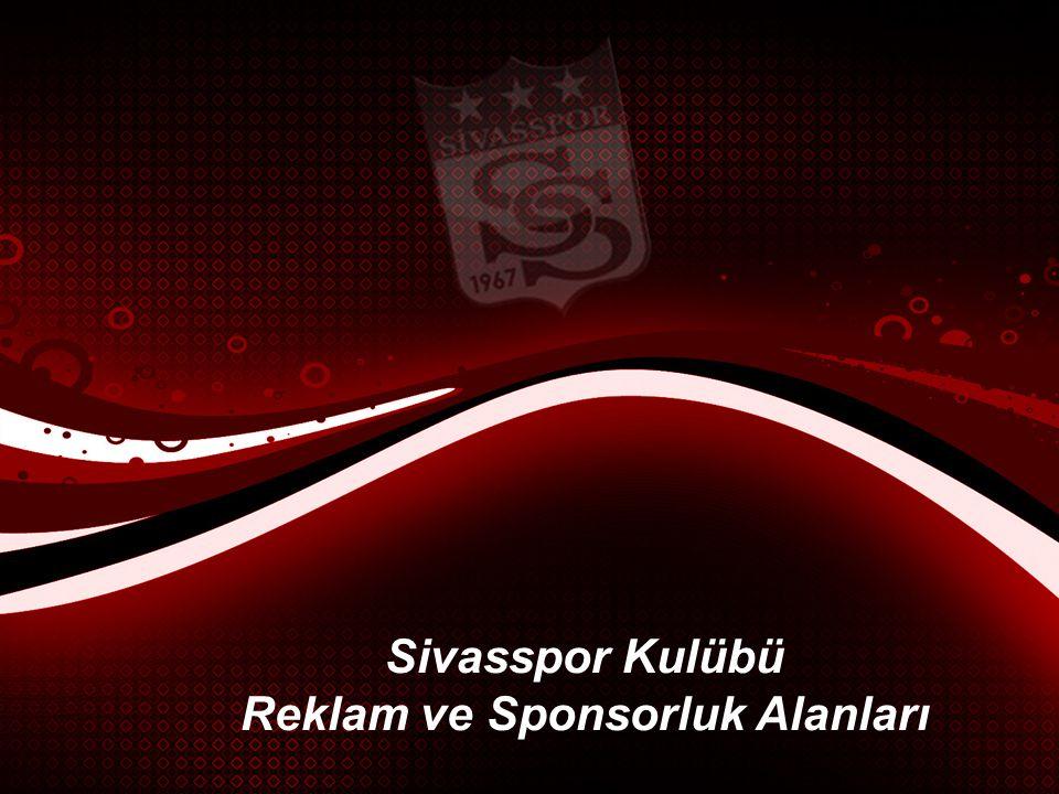 Sivasspor Kulübü Reklam ve Sponsorluk Alanları