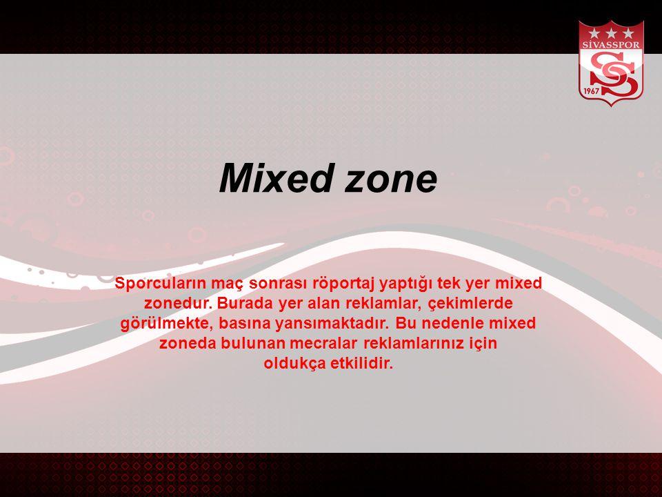 Mixed zone Sporcuların maç sonrası röportaj yaptığı tek yer mixed zonedur.