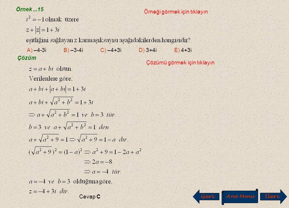 H. Mutlak Değerle İlgili Özellikler H. Mutlak Değerle İlgili Özellikler Örnek...14 Örneği görmek için tıklayın Çözüm Çözümü görmek için tıklayın Cevap