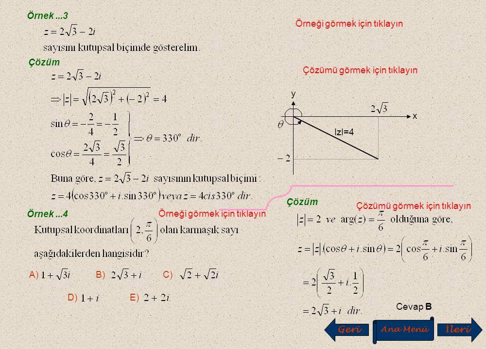 Örnek...1 Örneği görmek için tıklayın Çözüm Çözümü görmek için tıklayın Örnek...2 Örneği görmek için tıklayın Çözüm Çözümü görmek için tıklayın Geri A