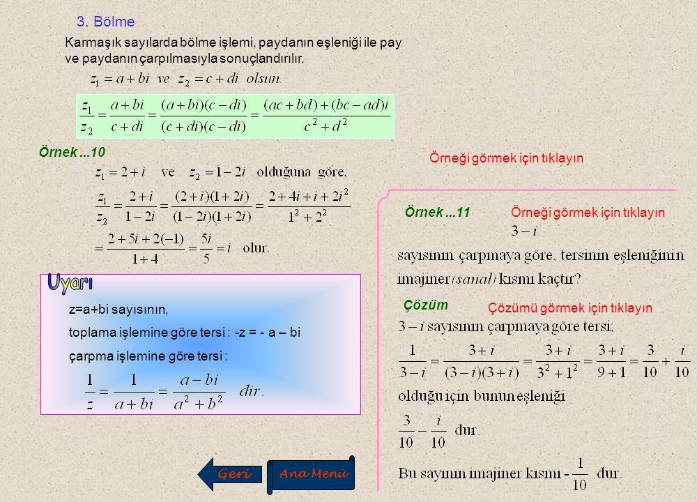Örnek...6 A) B) C) D) E) Çözüm Cevap B Örneği görmek için tıklayın Çözümü görmek için tıklayın M P y x Geri Ana Menü
