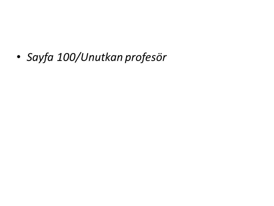 Sayfa 100/Unutkan profesör