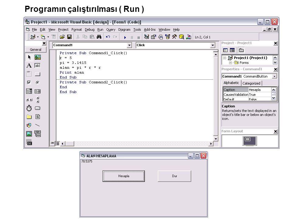 Programın çalıştırılması ( Run )