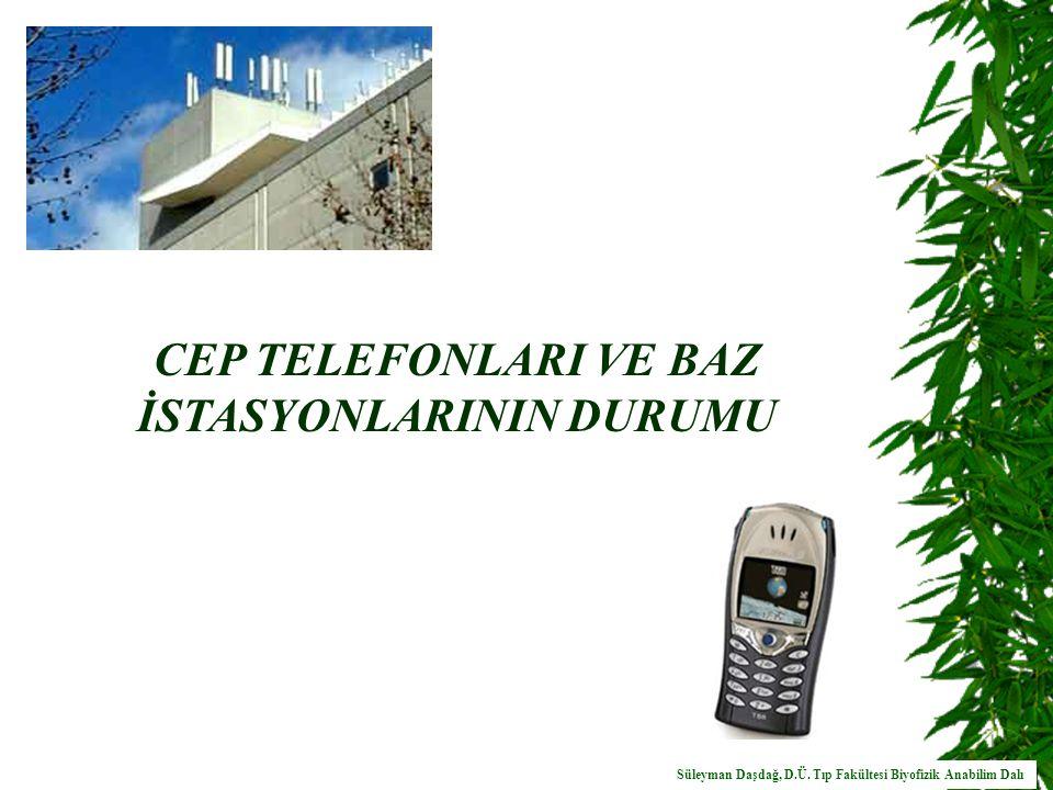 Cep telefonlarından kaynaklanan RF alanlar frekansa bağlı olarak doku derinliklerine ulaşabilirler.
