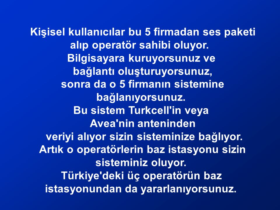 Bu nasıl oluyor? Dünyada Turkcell, Avea ve Vodafone gibi 176 operatör var. Bunların malzemelerini satan 5 firma var. Bu 5 firma ve 176 operatör arasın