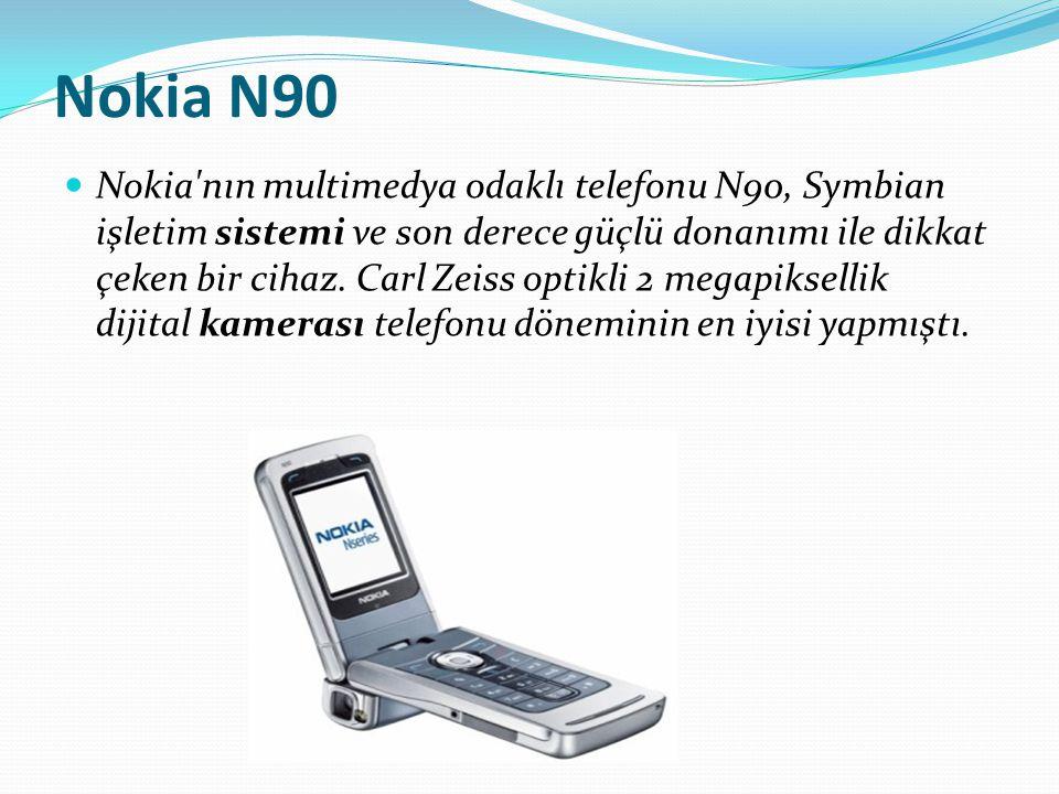 Nokia N90 Nokia'nın multimedya odaklı telefonu N90, Symbian işletim sistemi ve son derece güçlü donanımı ile dikkat çeken bir cihaz. Carl Zeiss optikl