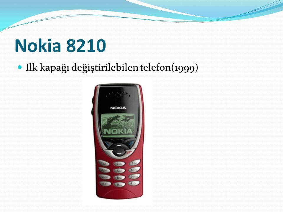 Nokia 8210 Ilk kapağı değiştirilebilen telefon(1999)