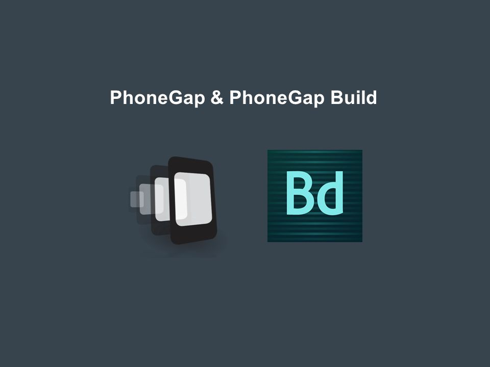 © 2011 Adobe Systems Incorporated. PhoneGap & PhoneGap Build