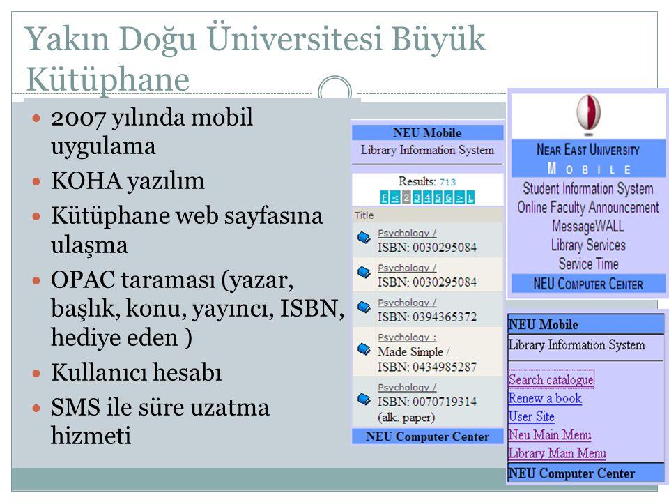 Yakın Doğu Üniversitesi Büyük Kütüphane 2007 yılında mobil uygulama KOHA yazılım Kütüphane web sayfasına ulaşma OPAC taraması (yazar, başlık, konu, ya