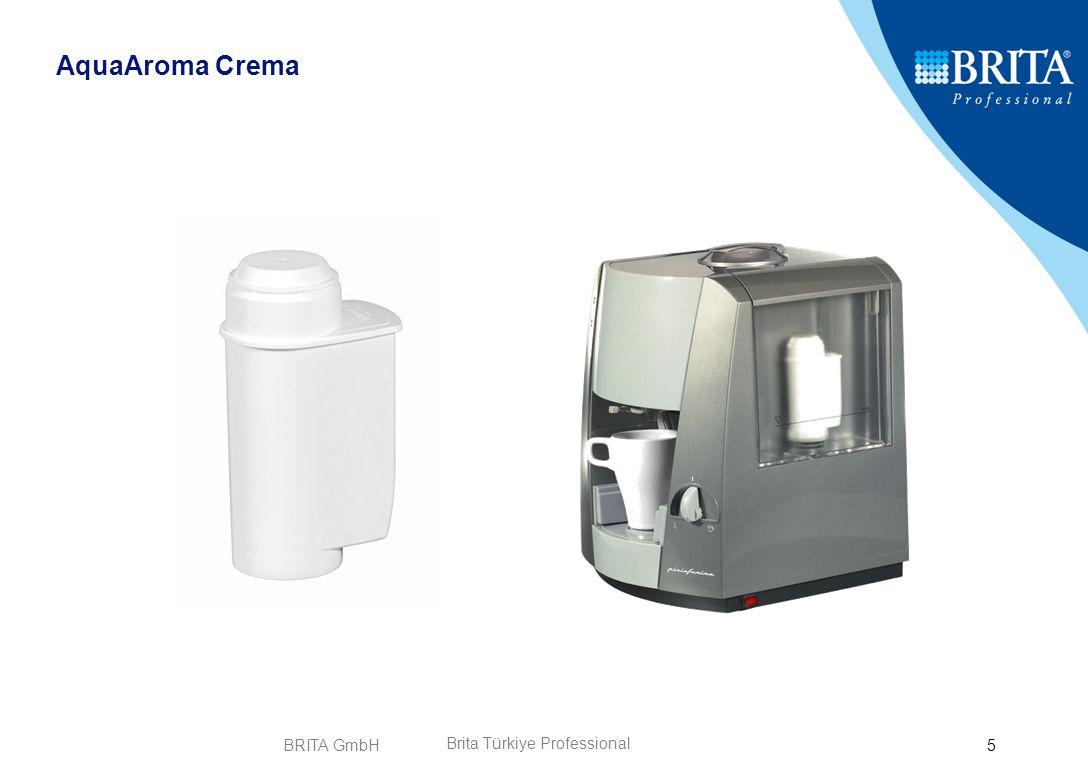 BRITA GmbH6 Özel AquaAroma Kartuş Hazneli Kahve Makineleri için (Depo Hazne Bağlantısı (Su çekim Sistemi) AquaAroma Crema Profili Avantajınız: yüksek Su Kapasitesi .