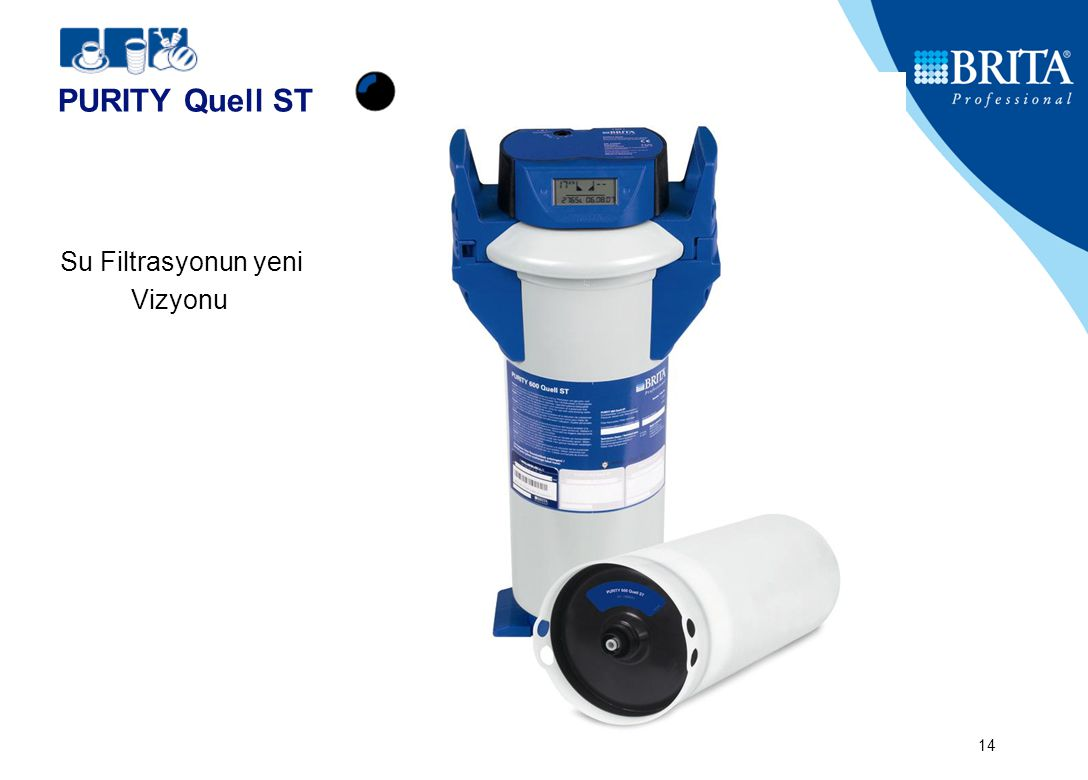 BRITA GmbH14 PURITY Quell ST Su Filtrasyonun yeni Vizyonu