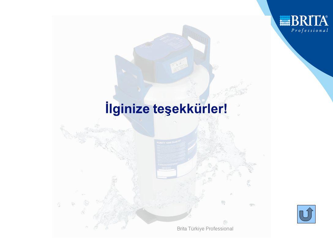 İlginize teşekkürler! Brita Türkiye Professional
