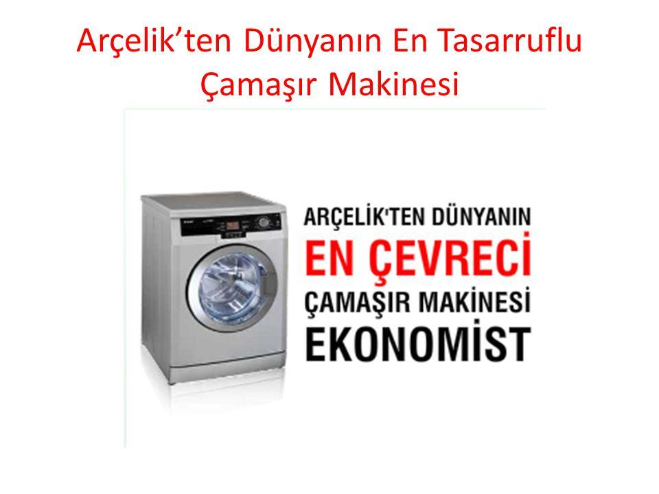 Arçelik'ten Dünyanın En Tasarruflu Çamaşır Makinesi
