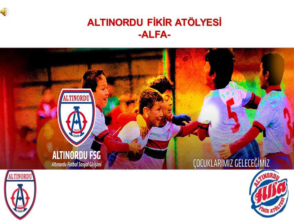 ALTINORDU FİKİR ATÖLYESİ -ALFA-