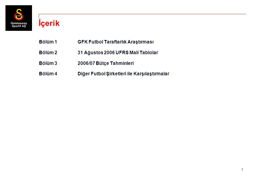 23 Diğer Gelişmeler  Ata Menkul ile 30 Eylül 2004'de imzalanan protokoldeki ödeme planına Kulüp tarafından uyulmaması nedeniyle Ata Menkul, Kulüp ve Sportif'e karşı $964.672 tutarında icra takibi başlatmıştır.