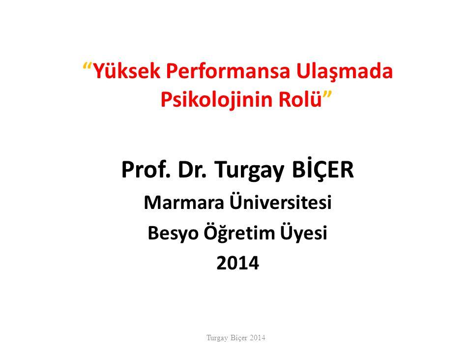 Yüksek Performansa Ulaşmada Psikolojinin Rolü Prof.