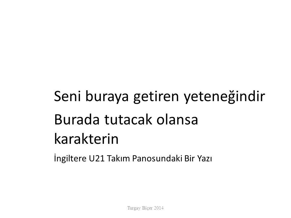 Kaynakça Turgay Biçer, Doruk Performans, Beyaz Yay.