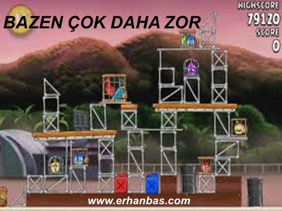 F:\angry\xx.jpg BAZEN ÇOK DAHA ZOR www.erhanbas.com