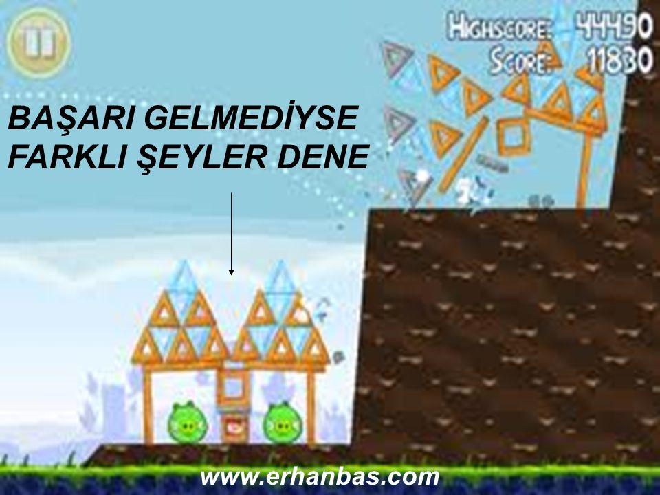 BAŞARI GELMEDİYSE FARKLI ŞEYLER DENE www.erhanbas.com