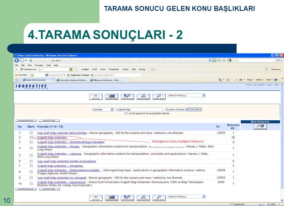 10 TARAMA SONUCU GELEN KONU BAŞLIKLARI 4.TARAMA SONUÇLARI - 2
