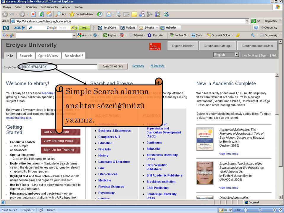 Simple Search alanına anahtar sözcüğünüzü yazınız.