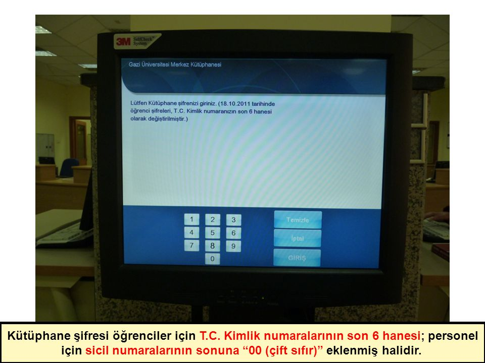 Kütüphane şifresi öğrenciler için T.C.