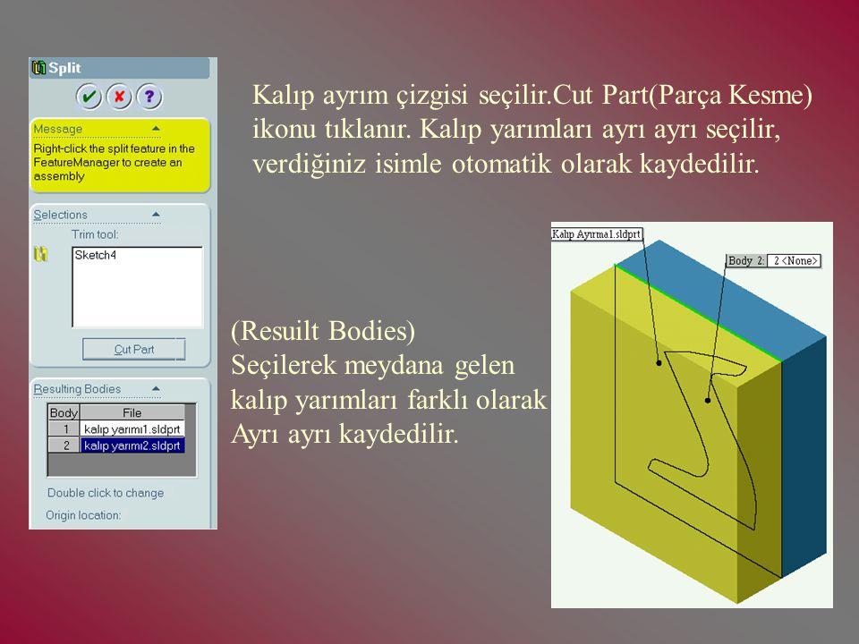 3-Split (Ayırma) İşlemi: Ayırma işlemine geçmeden önce kalıp ayırma taslağı oluşturulur. Daha sonra Split ikonu tıklanır.