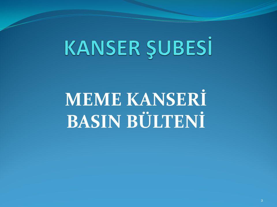 MEME KANSERİ BASIN BÜLTENİ 2