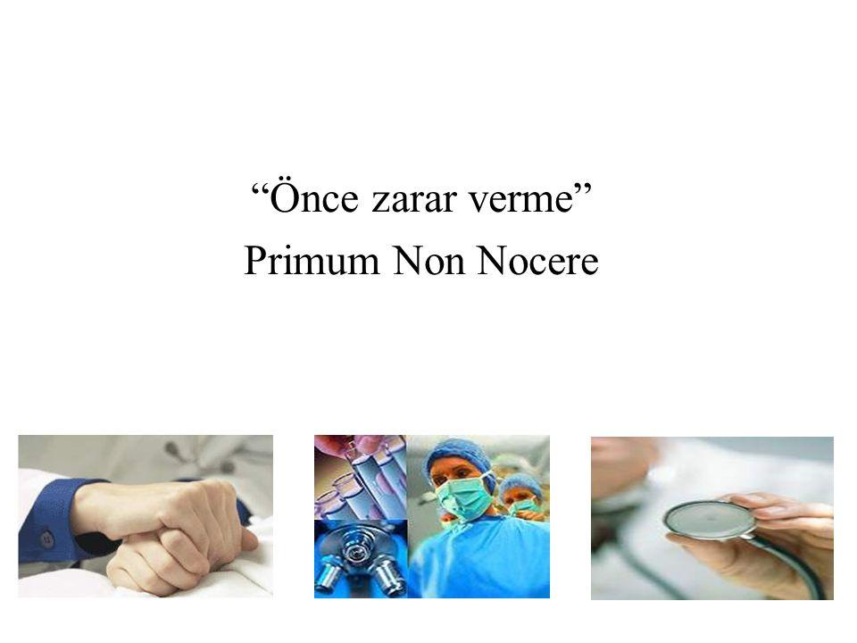 """Önce zarar verme"" Primum Non Nocere"