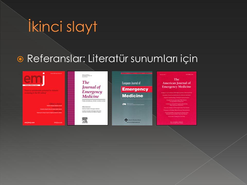  Referanslar: Literatür sunumları için