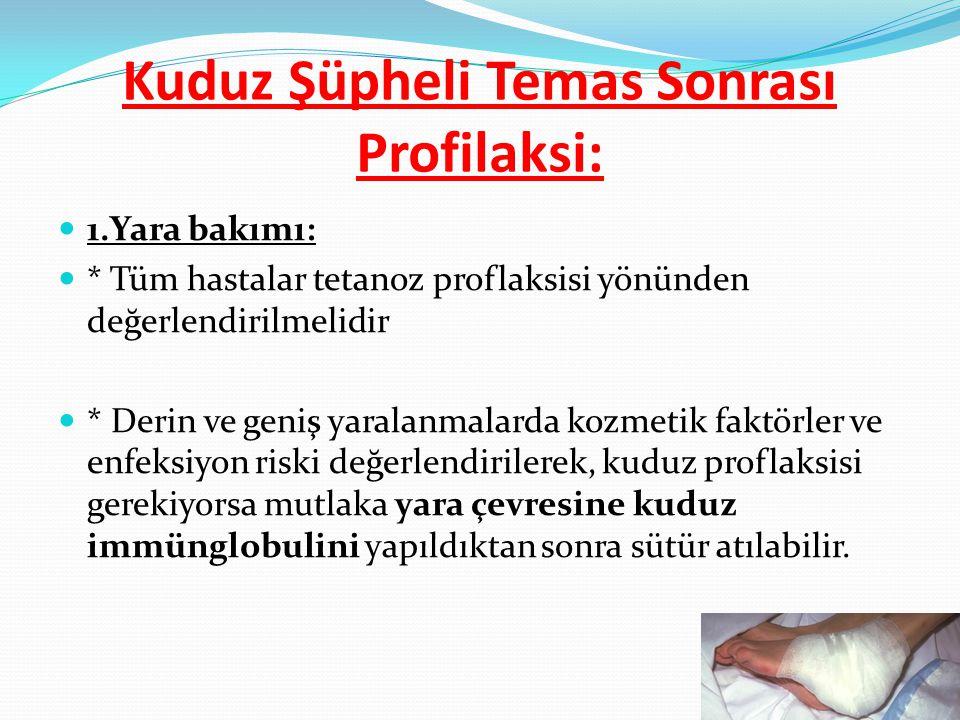 1.Yara bakımı: * Tüm hastalar tetanoz proflaksisi yönünden değerlendirilmelidir * Derin ve geniş yaralanmalarda kozmetik faktörler ve enfeksiyon riski