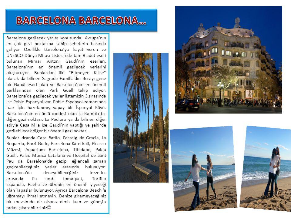 Barselona gezilecek yerler konusunda Avrupa'nın en çok gezi noktasına sahip şehirlerin başında geliyor. Özellikle Barselona'ya hayat veren ve UNESCO D