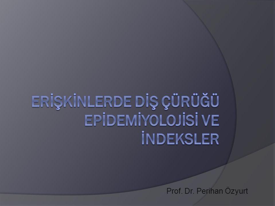 Epidemiyoloji: Evrendeki hastalıkların prevelans ve insidansını inceleyen bilim dalıdır.