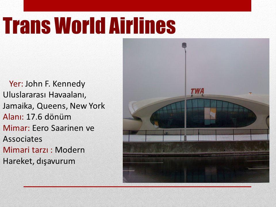 Trans World Airlines Yer: John F.