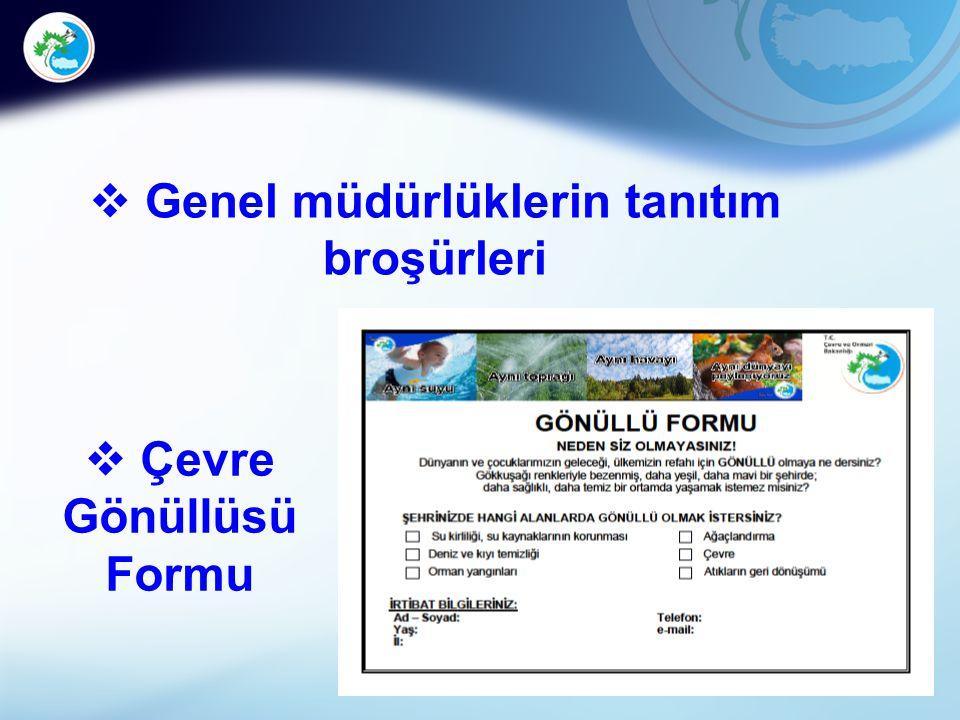 23  Çevre Gönüllüsü Formu  Genel müdürlüklerin tanıtım broşürleri