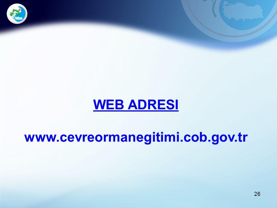 26 WEB ADRESI www.cevreormanegitimi.cob.gov.tr