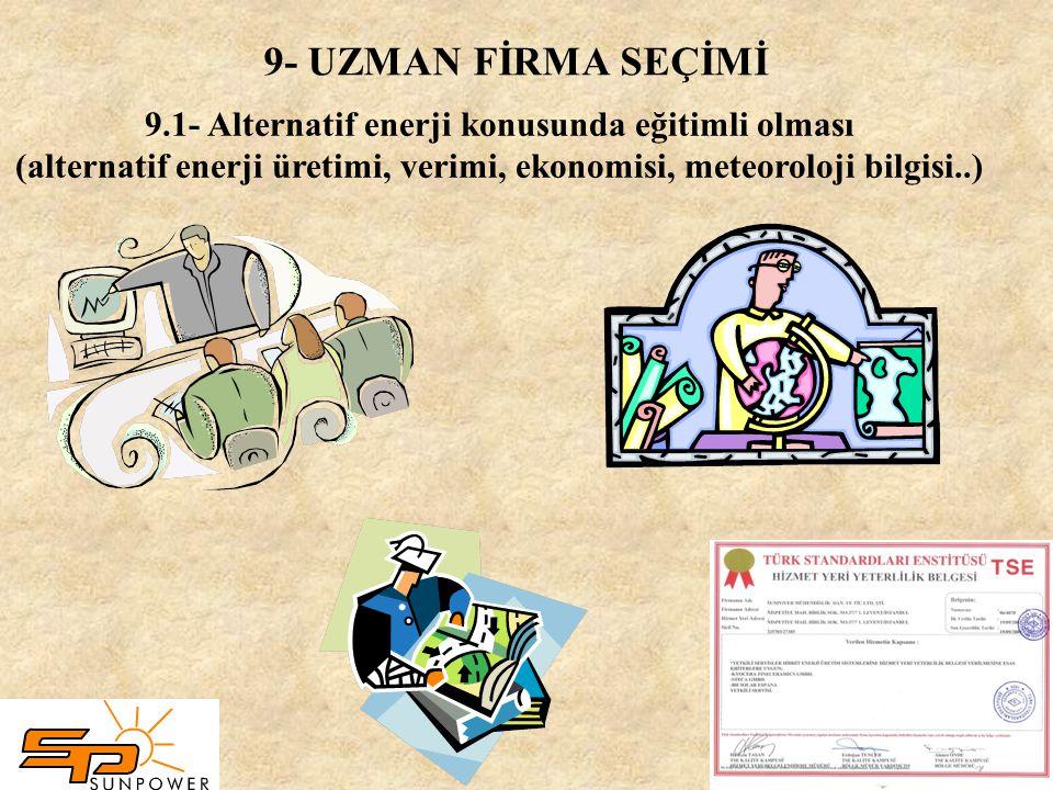 5- KİRALANAN ALAN 6- BÜTÇE İMKANLARININ BELİRLENMESİ 7- ULUSLARARASI STANDARTLARA SAHİP ÜRÜNLERİN KULLANILMASI 8- MÜMKÜN OLDUĞU KADAR AYNI TİP KALİTEL