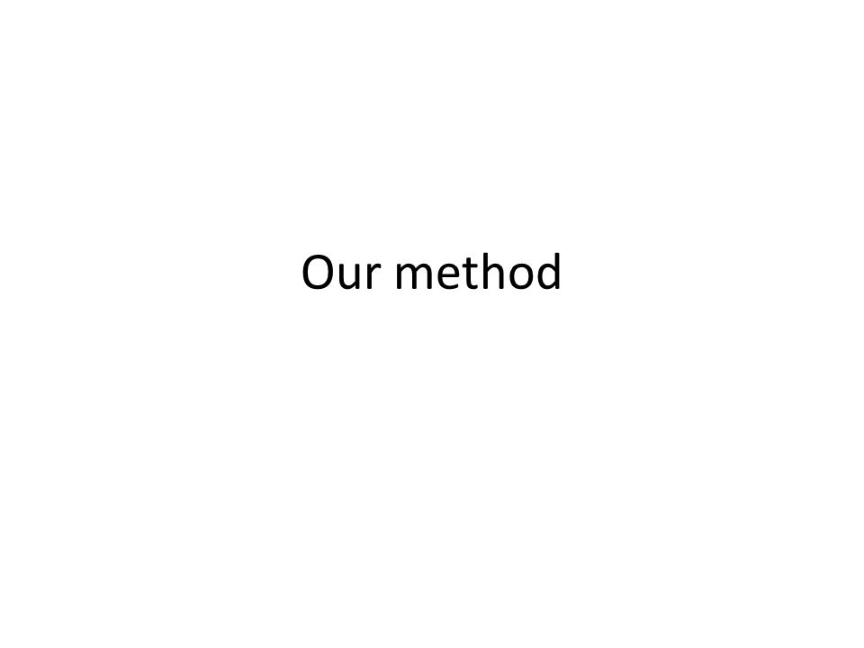 Our method
