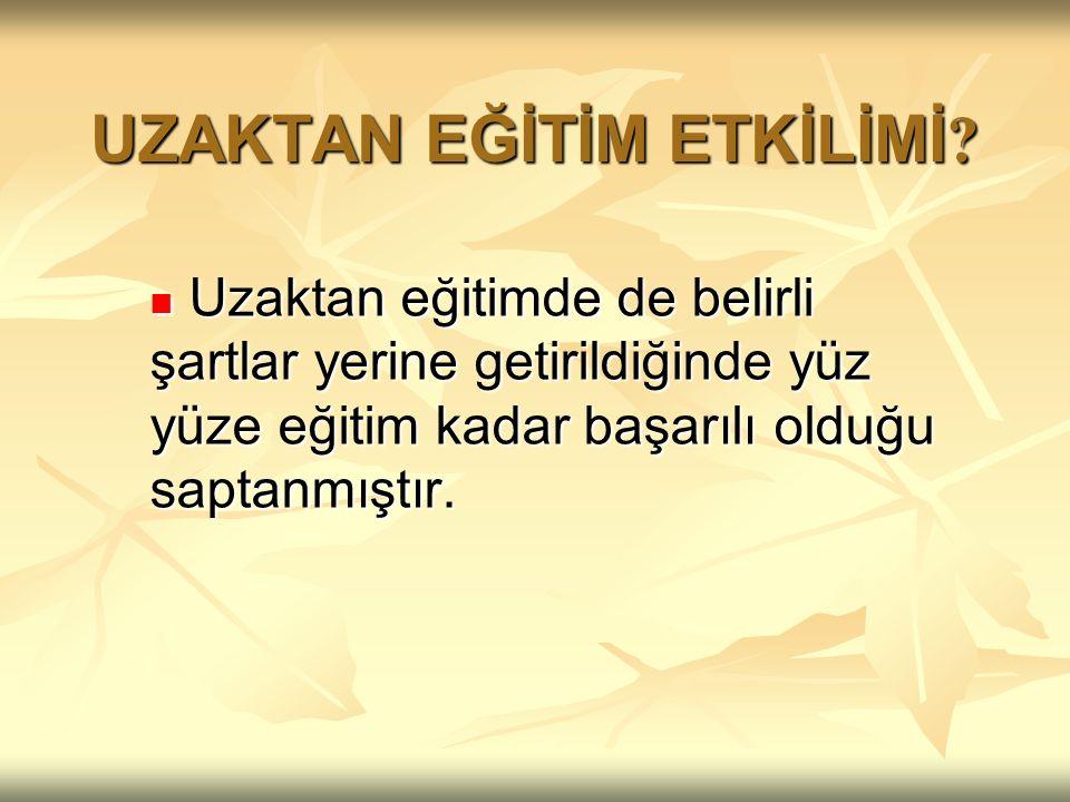 UZAKTAN EĞİTİM ETKİLİMİ .