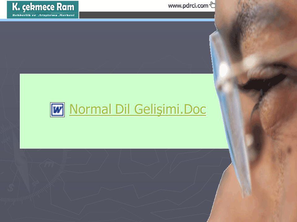 www.pdrci.com Normal Dil Gelişimi.Doc Normal Dil Gelişimi.DocNormal Dil Gelişimi.DocNormal Dil Gelişimi.Doc