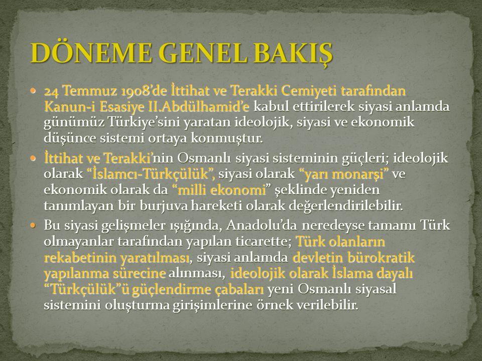 24 Temmuz 1908'de İttihat ve Terakki Cemiyeti tarafından Kanun-i Esasiye II.Abdülhamid'e kabul ettirilerek siyasi anlamda günümüz Türkiye'sini yaratan