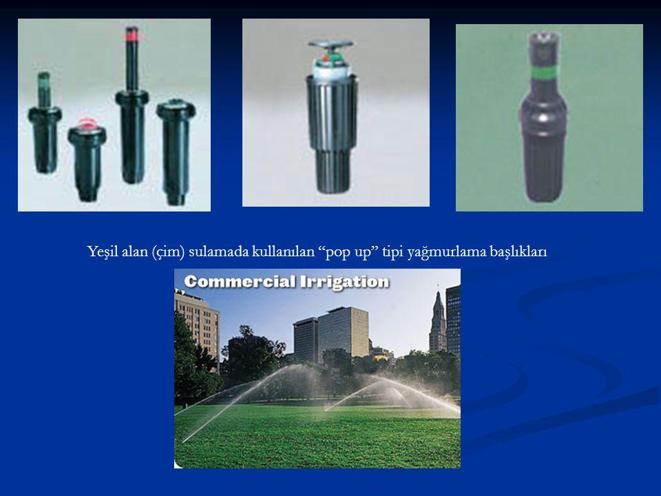 """Yeşil alan (çim) sulamada kullanılan """"pop up"""" tipi yağmurlama başlıkları"""