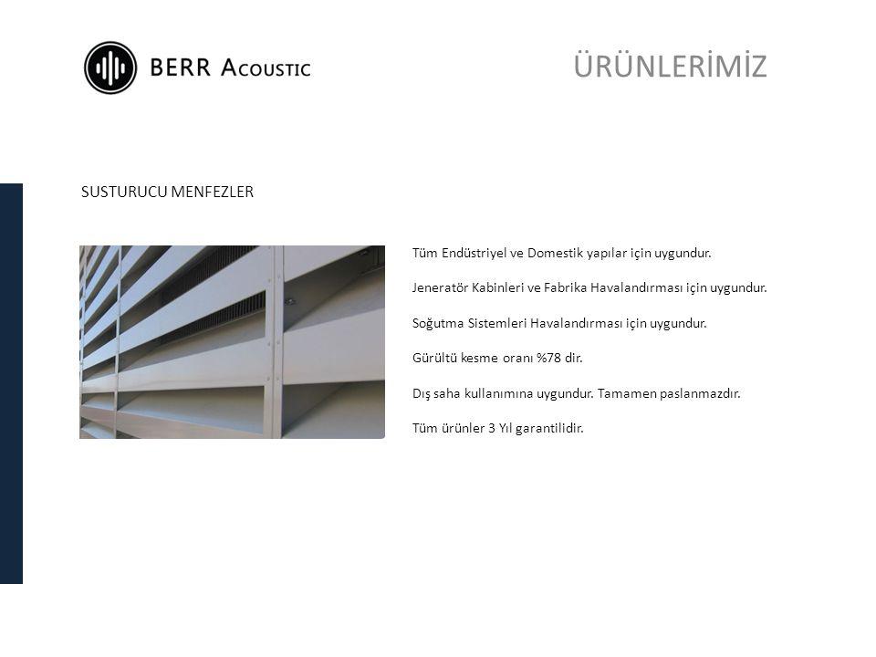 SUSTURUCU MENFEZLER Tüm Endüstriyel ve Domestik yapılar için uygundur.