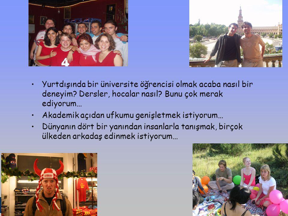 SÜ Avrupa Ofisi/Uluslararası Ofis 06 Haziran 2006 SÜ Avrupa Ofisi/Uluslararası Ofis 06 Haziran 2006 Yurtdışında bir üniversite öğrencisi olmak acaba n