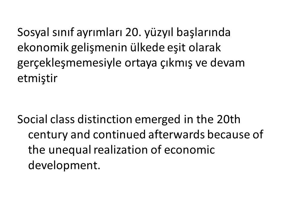 Sosyal sınıf ayrımları 20.