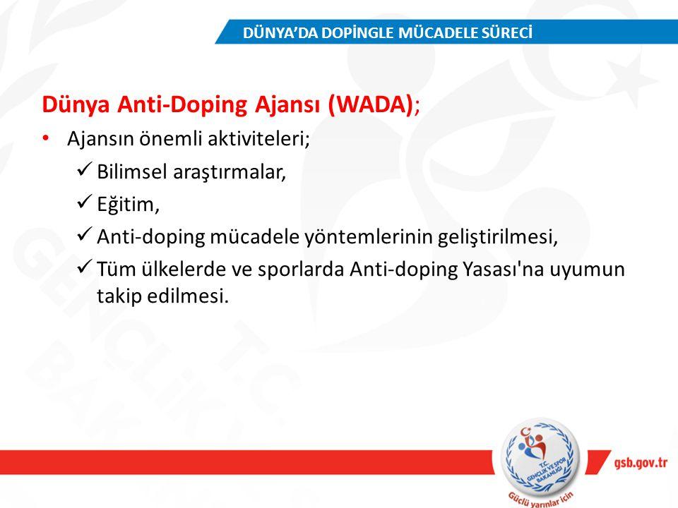 Dünya Anti-Doping Ajansı (WADA); Ajansın önemli aktiviteleri; Bilimsel araştırmalar, Eğitim, Anti-doping mücadele yöntemlerinin geliştirilmesi, Tüm ül