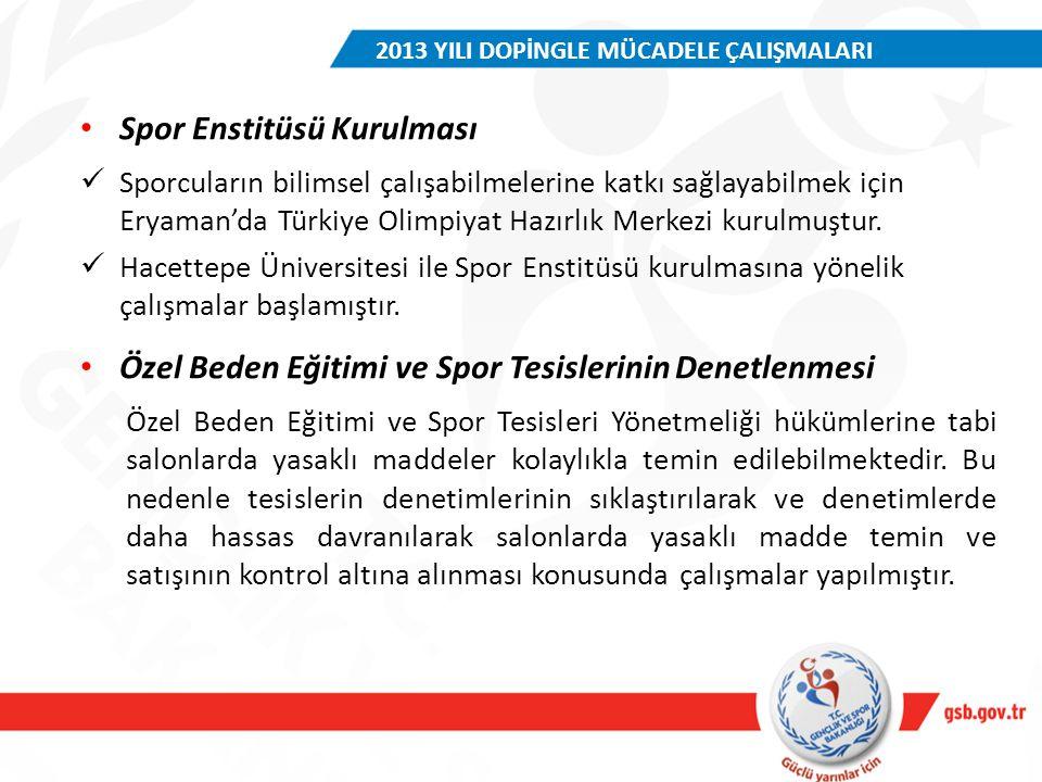 Spor Enstitüsü Kurulması Sporcuların bilimsel çalışabilmelerine katkı sağlayabilmek için Eryaman'da Türkiye Olimpiyat Hazırlık Merkezi kurulmuştur. Ha