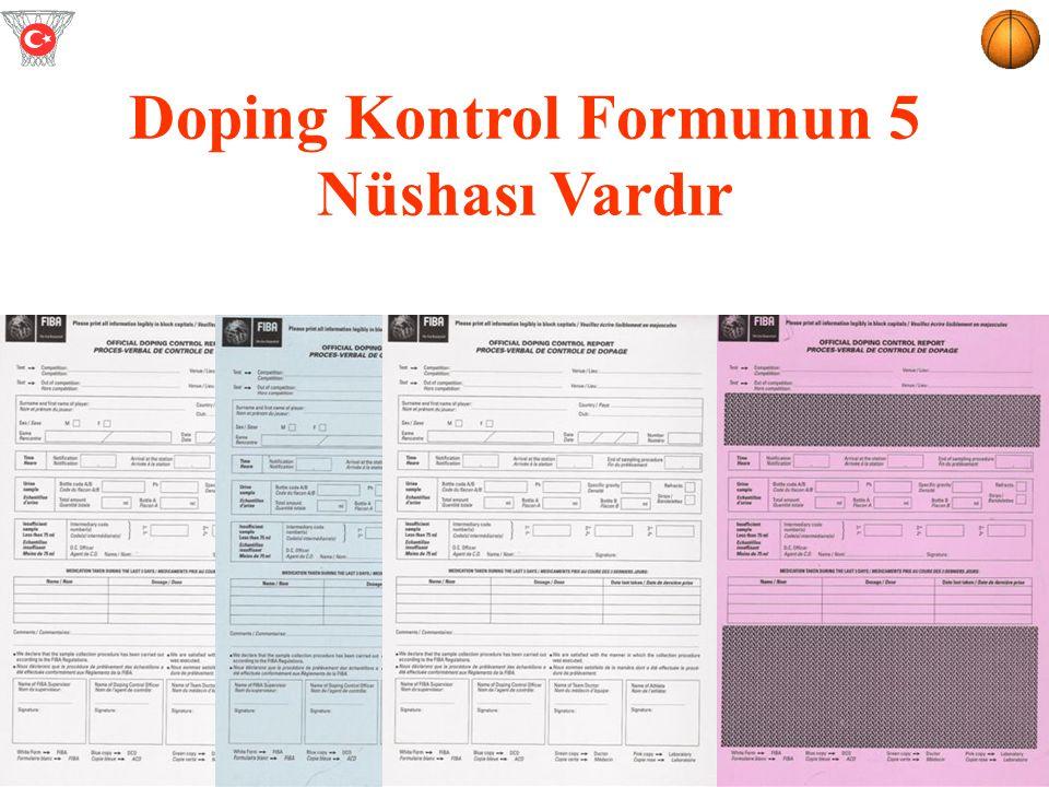 Doping Kontrol Formunun 5 Nüshası Vardır